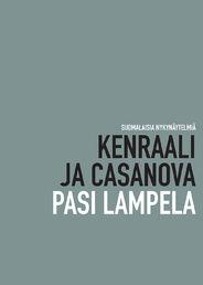 Pasi Lampela: Kenraali ja Casanova (Noxboox 2016)